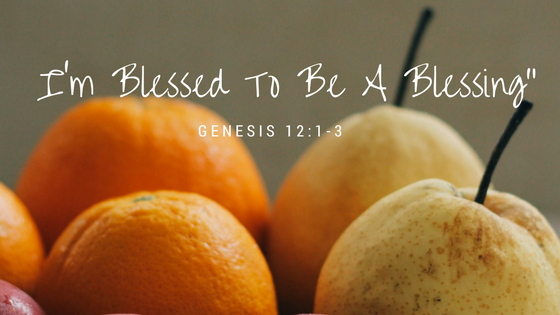 I'm Blessed To Be A Blessing""